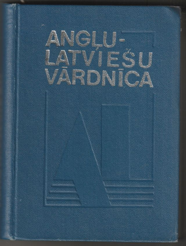 Image for English-Latvian Dictionary  Anglu-Latviesu Vardnica   4th. Revised and Enlarged Edition Aprox. 22 000 Entries