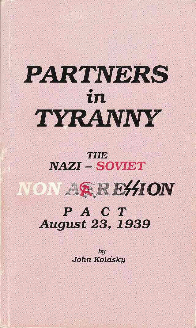 Image for Partners in Tyranny The Nazi-Soviet Non Aggression Pact Auigust 23, 1939