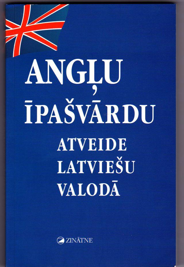 Anglu Ipasvardu Atveide Latviesu Valoda