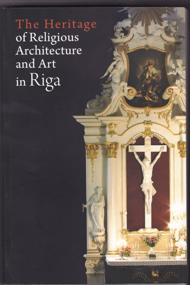 Image for The Heritage of Religious Architecture and Art in Riga