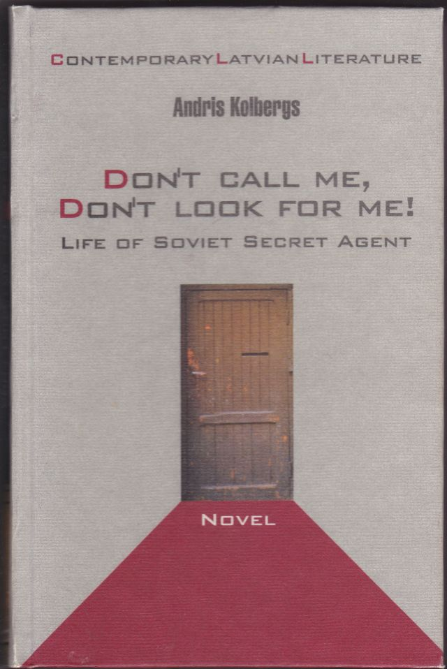 Image for Don't Call Me, Don't Look for me!  Life of Soviet Secret Agent