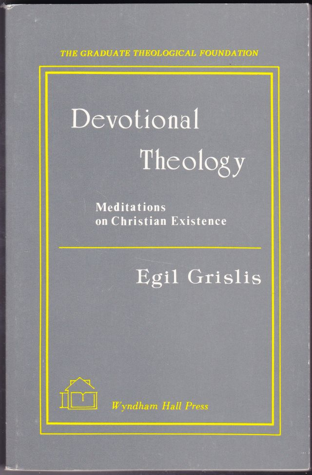 Image for Devotional Theology  Meditations on Christian Existence