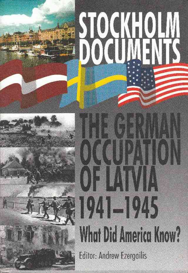 Image for Stockholm Documents  The German Occupation of Latvia 1941-1945    What Did America Know?