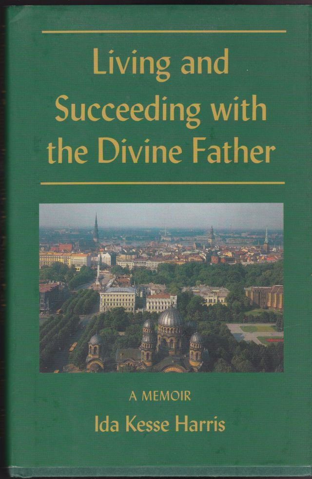 Image for Living and Succeeding with the Divine Father