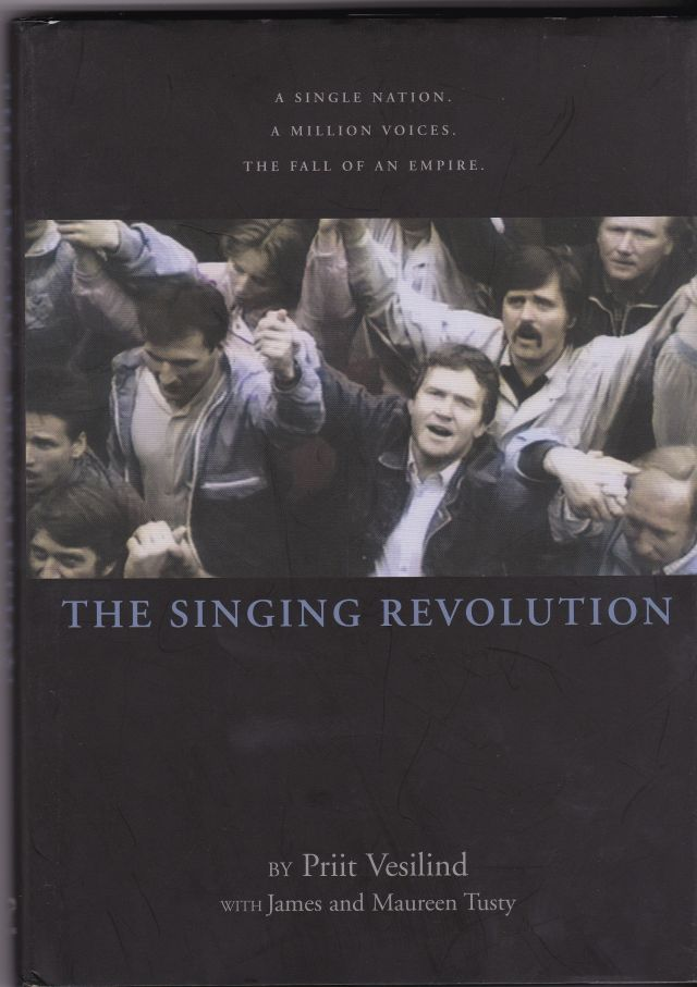 Image for The Singing Revolution  How Culture Saved a Nation