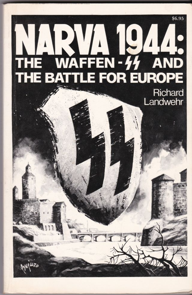 Image for Narva 1944: The Waffen-SS and the Battle for Europe
