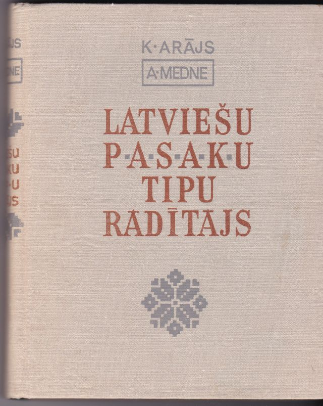 Image for Latviesu Pasaku Tipu Raditajs    The Types of the Latvian Folktales