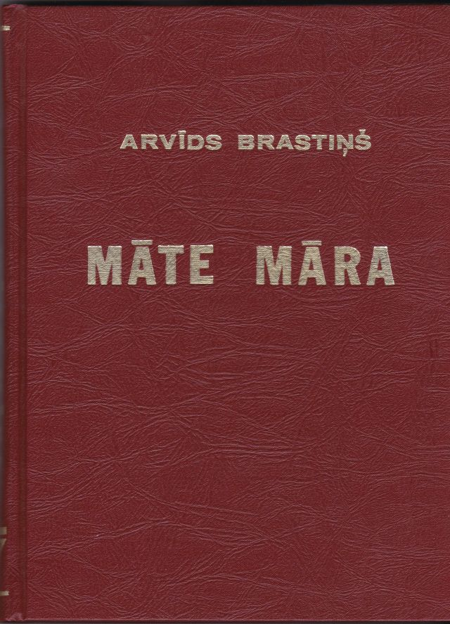 Image for Mate Mara. Maras Dziesmu Sakartojums Un Apcerejums  ( The Mother Godess Mara. A Comprehensive Survey and Analysis of Latvian Dainas About the Goddess Mara )