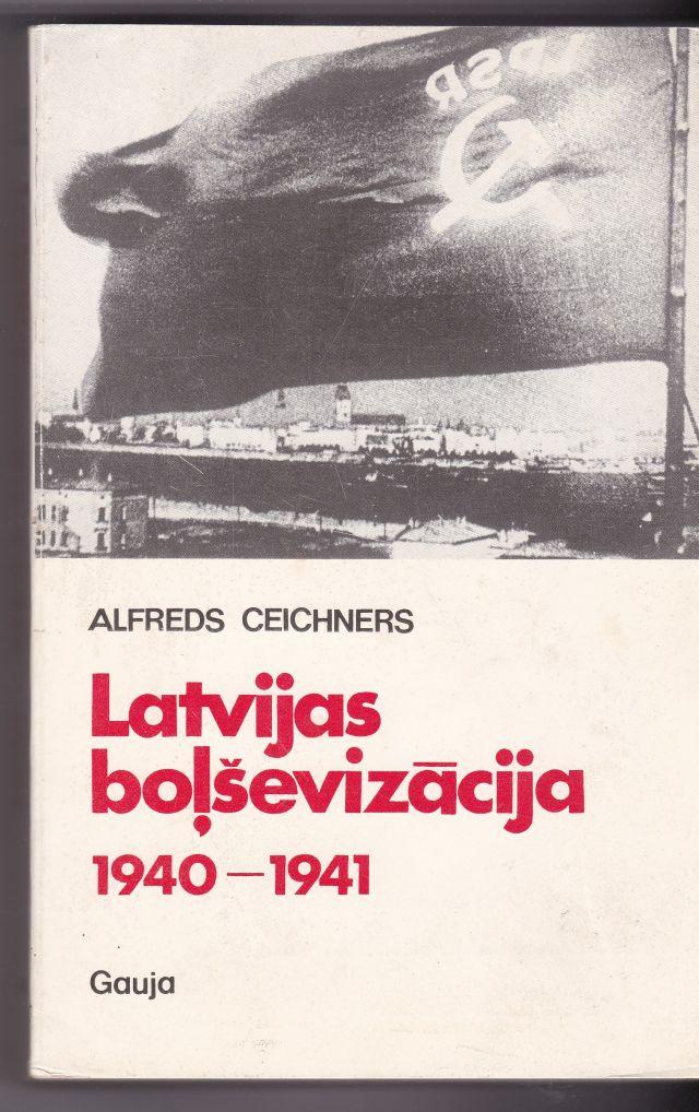 Latvijas Bolsevizacija 1940-1941