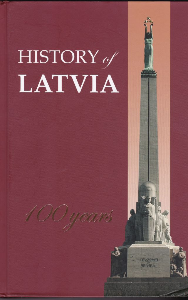 Image for History of Latvia 100 Years