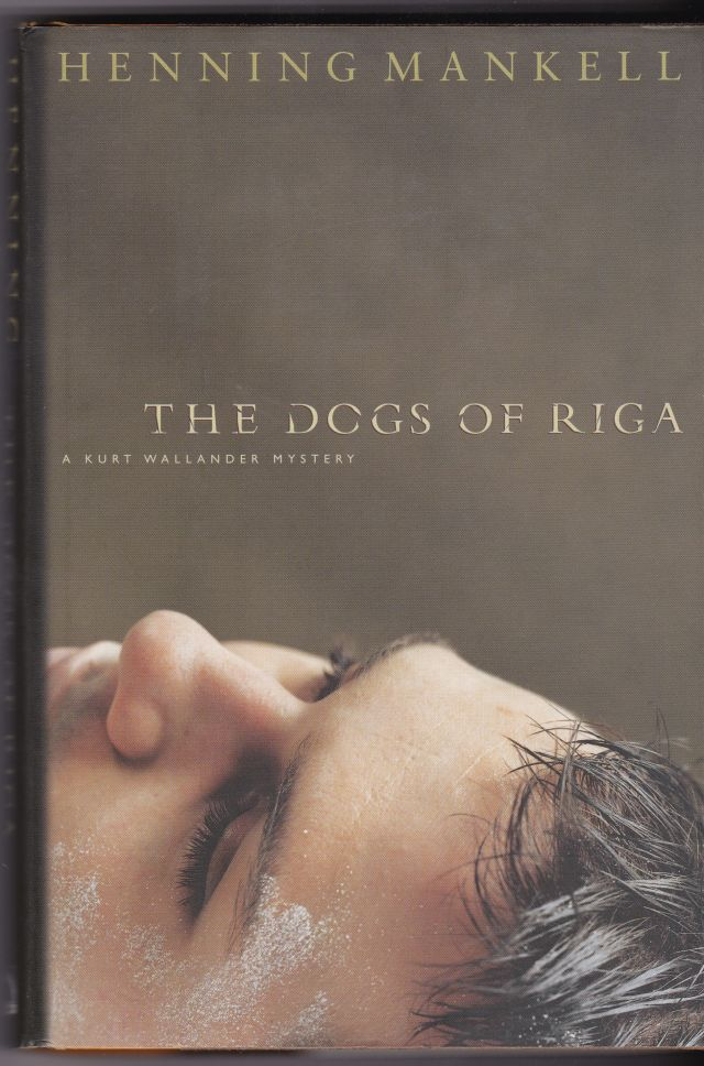 Image for The Dogs Of Riga  A Kurt Wallander Mystery