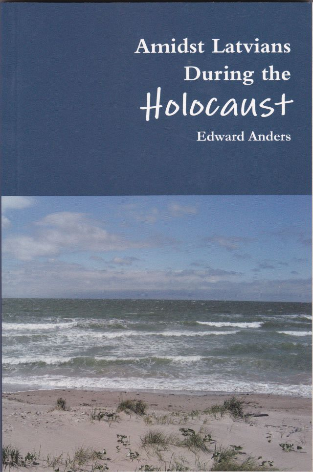 Image for Amidst Latvians During The Holocaust
