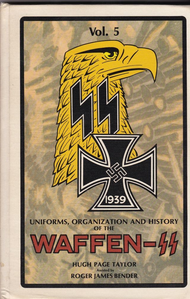 Image for Uniforms, Organization and History of the Waffen-SS Vol. 5