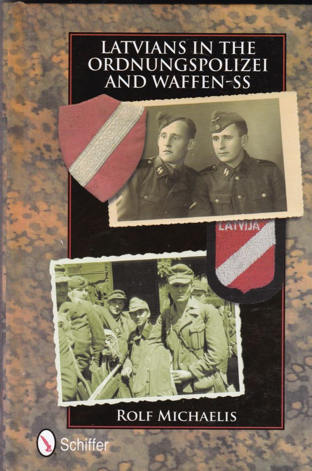 Image for Latvians in the Ordnungspolizei and Waffen-SS
