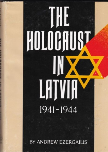 Image for The Holocaust in Latvia 1941-1944    The Missing Center
