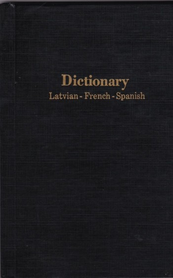 Image for Dictionary  Latvian - French - Spanish  (Illustrated By Vidbergs Trilingual)