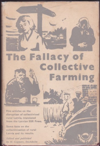 Image for The Fallacy of Collective Farming, Five Articles on the Disruption of Collectivized Rural Latvia