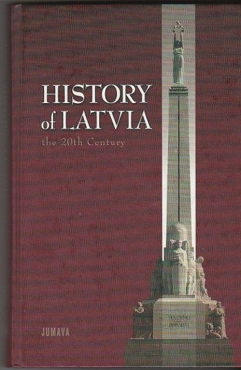 Image for History of Latvia the 20th Century