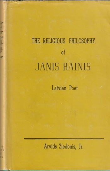 Image for The Religious Philosophy of JANIS RAINIS Latvian Poet
