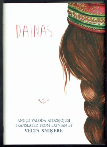 Image for Dainas  Anglu Valoda atdzejojusi Translated from Latvian By Velta Snikere