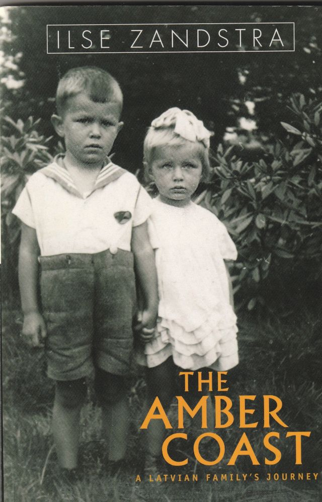 Image for The Amber Coast  A Latvian Family's Journey