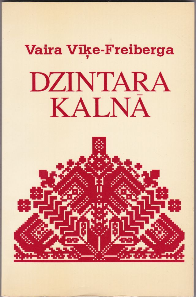 Image for Dzintara Kalna  Apceres Par Latviesu Tautasdziesmam   On the Amber Mountain  Essays on Latvian Folk Songs