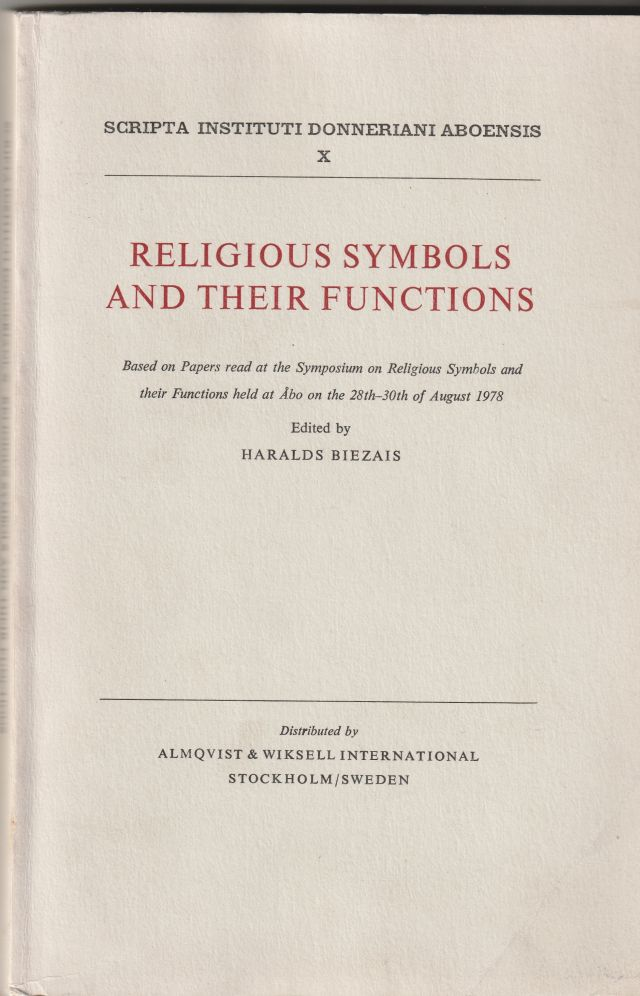 Image for Religious Symbols and their Functions   based on papers read at the Symposium on religious symbols and their functions held at Abo on the 28th–30th of August 1978.
