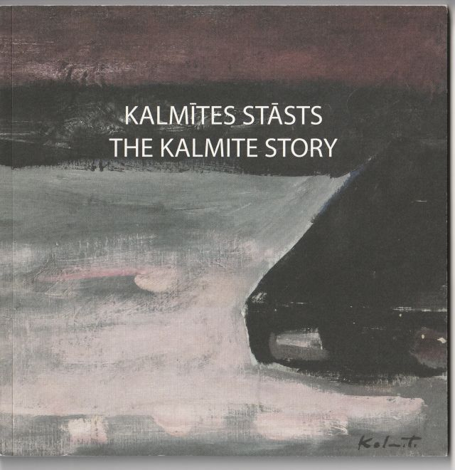 Image for Kalmites Stasts The Kalmite Story. ( Exhibition Catalogue)