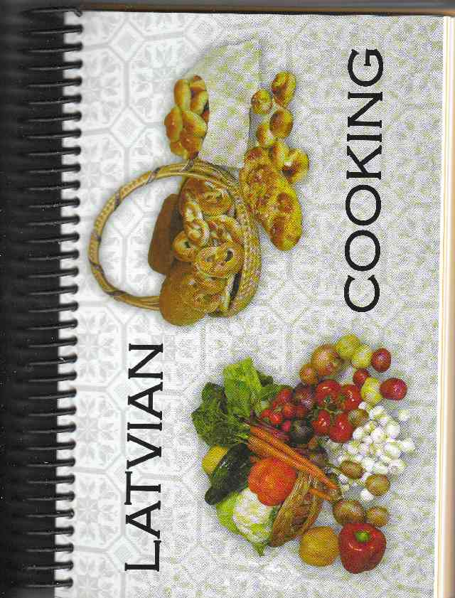 Image for Latvian Cooking Recipe Collection From a Baltic Cuisine