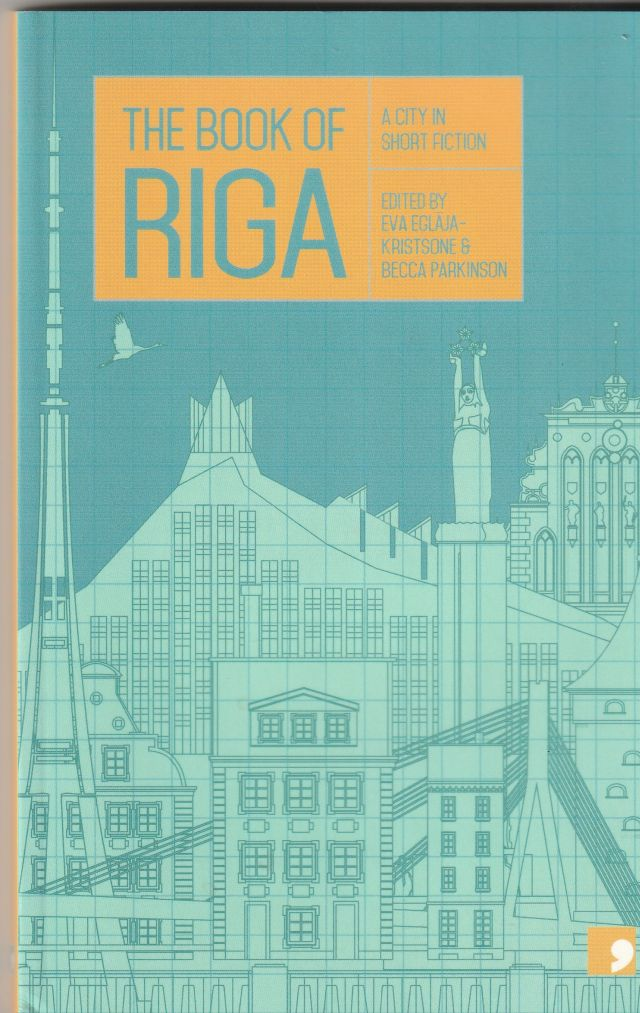 Image for The Book of Riga  A City in Fiction