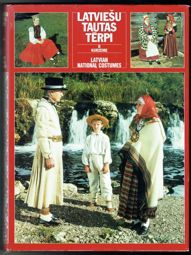 Latviesu Tautas Terpi II Kurzeme Latviesu Un Libiesu Terpi Latvian Folk Costumes II Kurzeme