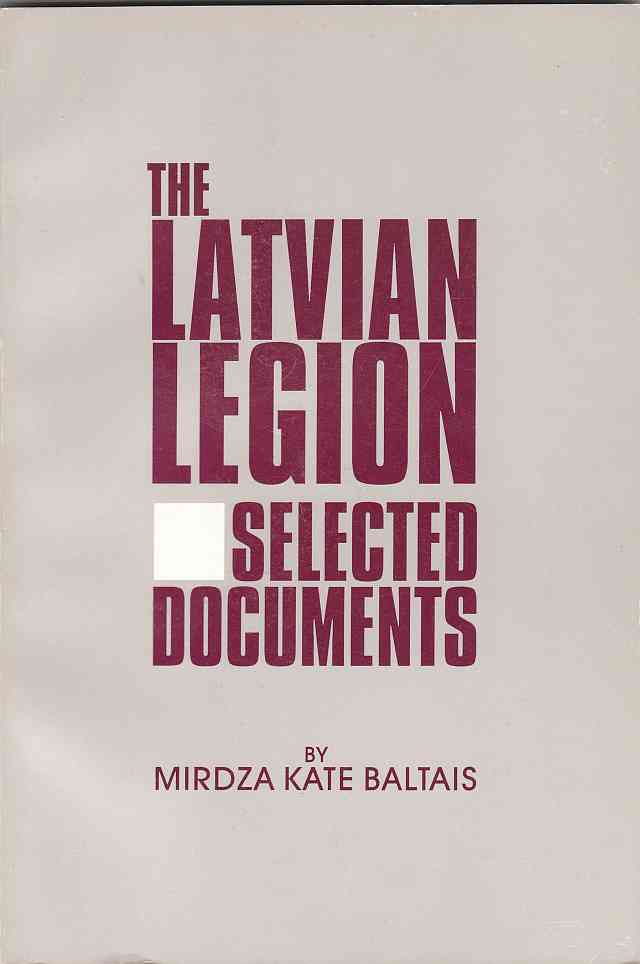 Image for The Latvian Legion  Selected Documents
