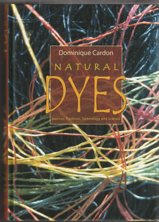 Image for Natural Dyes   Sources, Tradition and Science