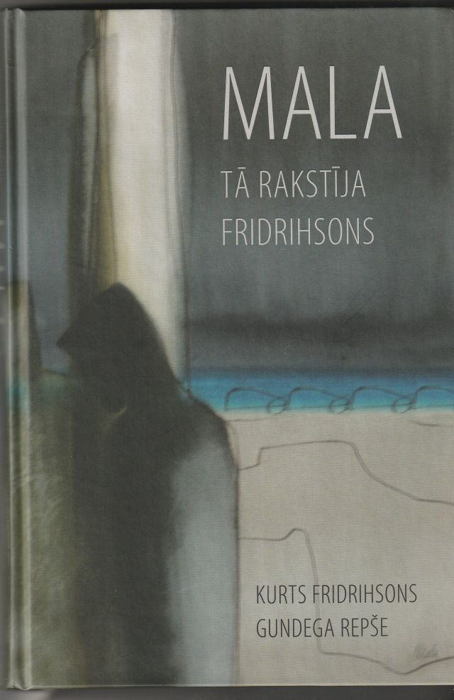 Image for Mala Ta Rakstija Fridrihsons