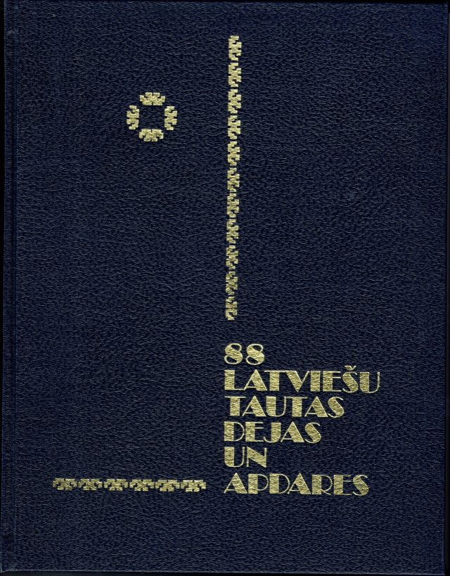 Image for 88 latviesu tautas dejas un Apdares (88 Latvian Folk Dances and Choreographies)