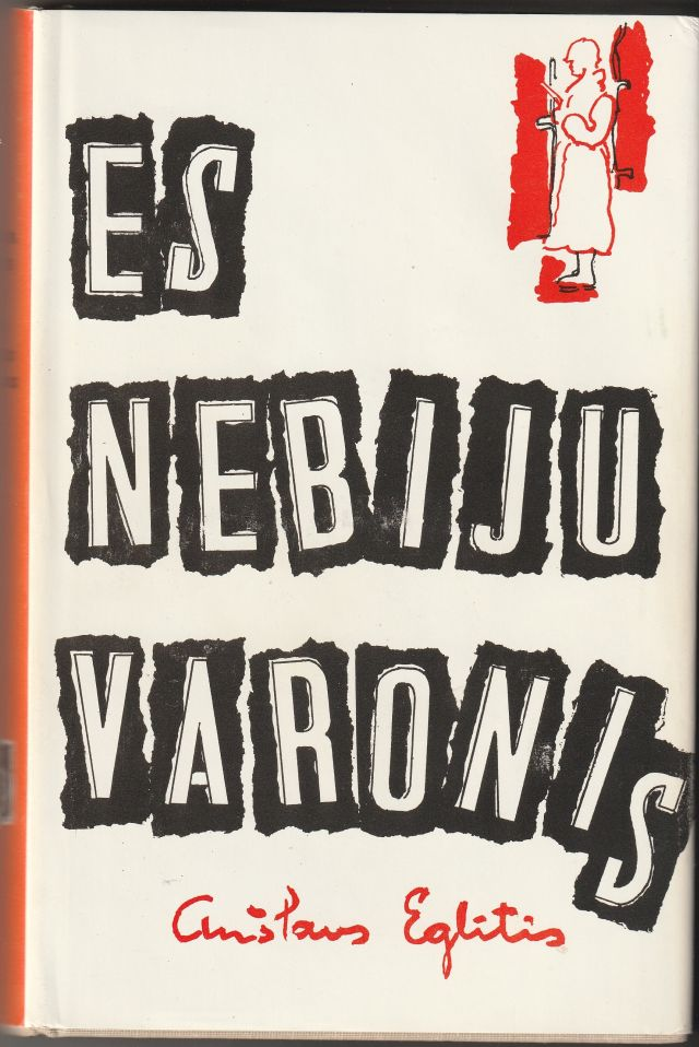 Image for Es Nebiju Varonis Romans