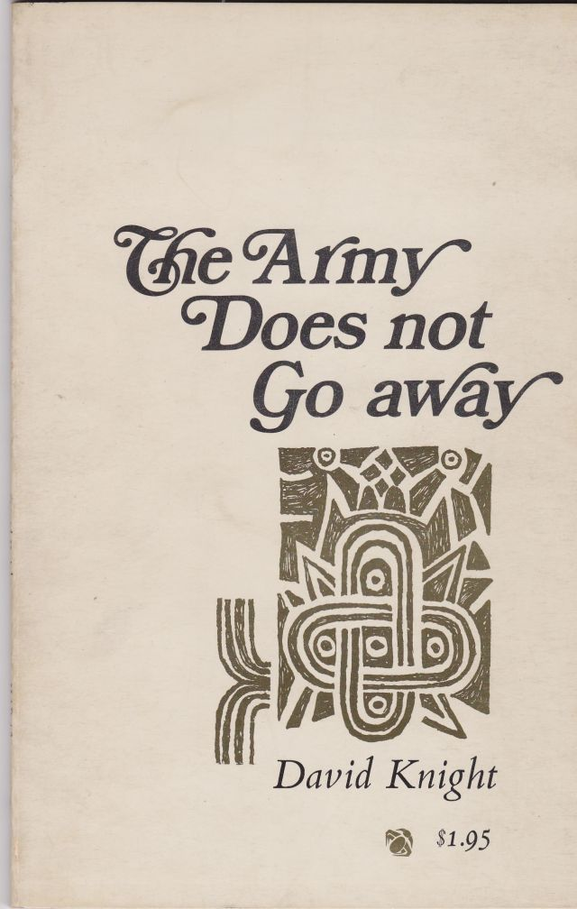 Image for The Army Does Not Go Away