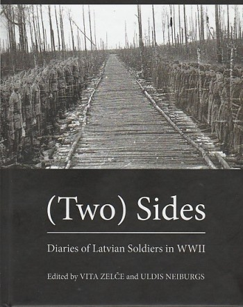 Image for  ( Two ) Sides Diaries Of Latvian Soldiers in WWII