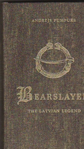 Image for Bearslayer The Latvian Legend