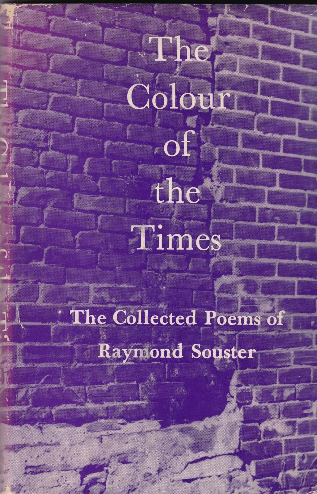 Image for The Colour of the Times  The Collected Poems of Raymond Souster